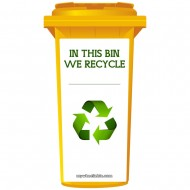 In This Bin We Recycle Wheelie Bin Sticker Panel