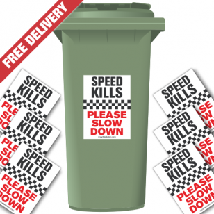 Speed Kills Please Slow Down Speed Reduction Wheelie Bin Stickers