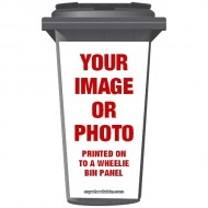 Your Image/ Photo On A Wheelie Bin Sticker Panel